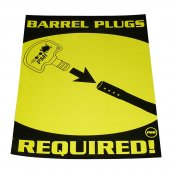 Poster - Barrel Plugs Required