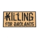 Patch - Killing for Badlands - Tan