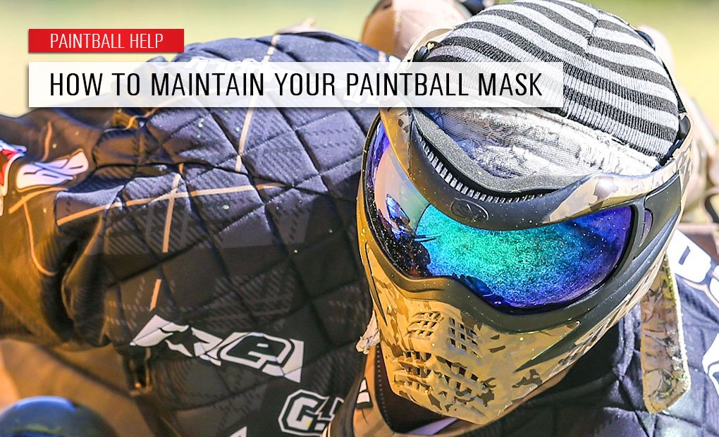 Tips for Taking Care of your Paintball Mask
