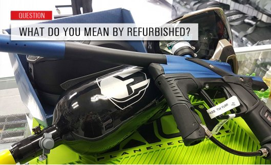 Question: What do you mean by refurbished?